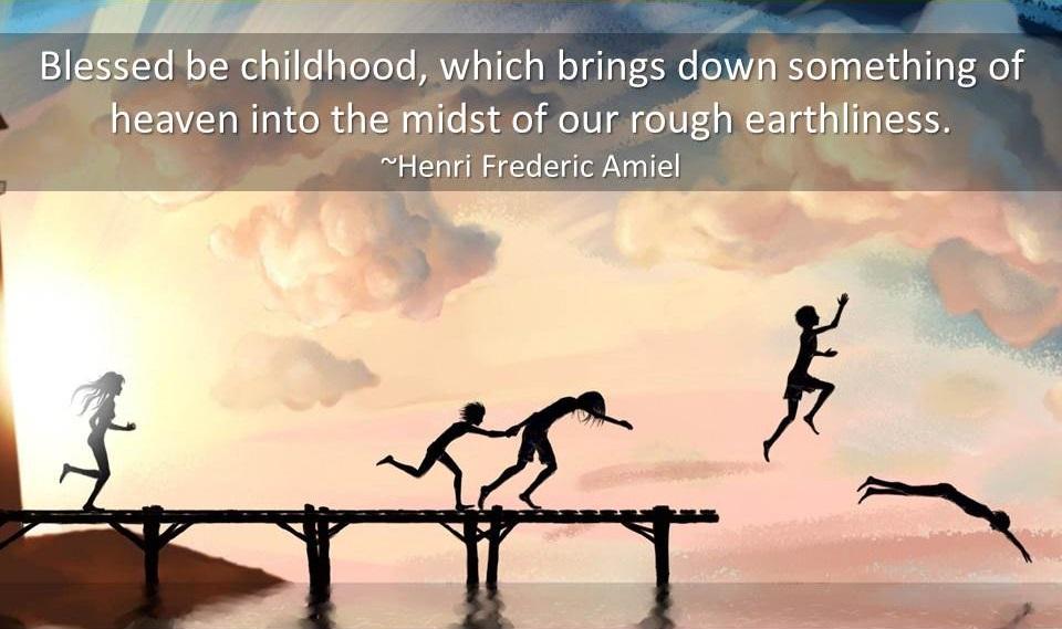 Childhood Quotes - Quotes about Childhood - Childhood ...